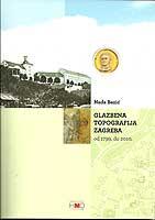 Glazbena topografija Zagreba od 1799. do 2010